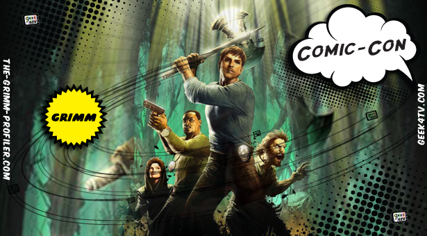 Don't miss the 'Grimm' experience at Comic-Con 2012!